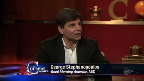 The Colbert Report 2010 Blueray: Season 6 – Episode George Stephanopoulos