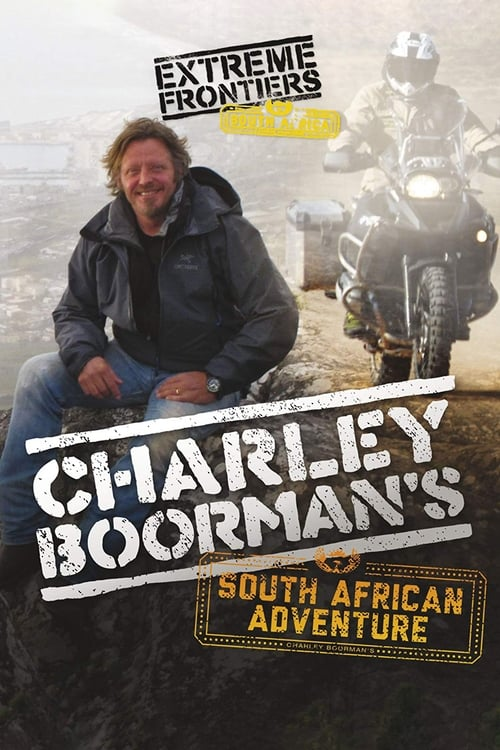 Charley Boorman's South African Adventure (2013)