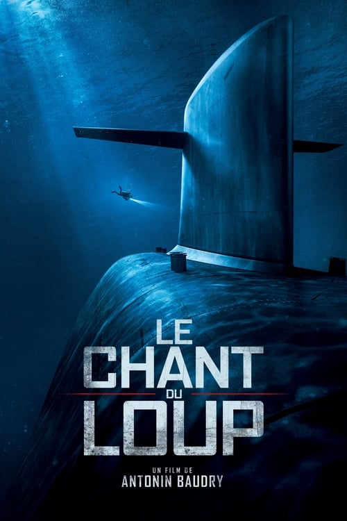 Regarder Le chant du loup Film en Streaming VOSTFR