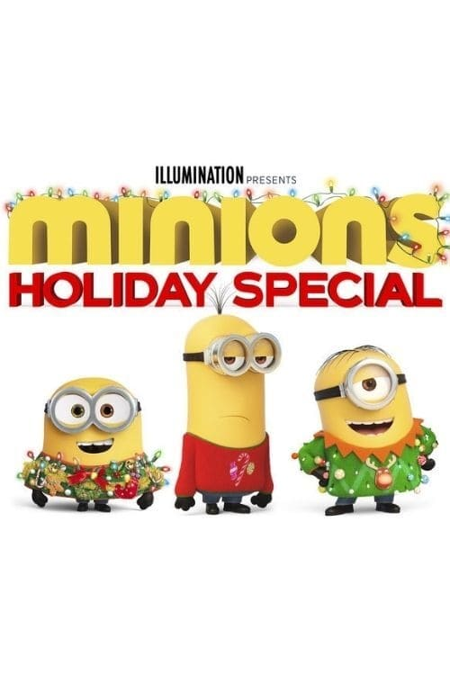 Look there Illumination Presents: Minions Holiday Special