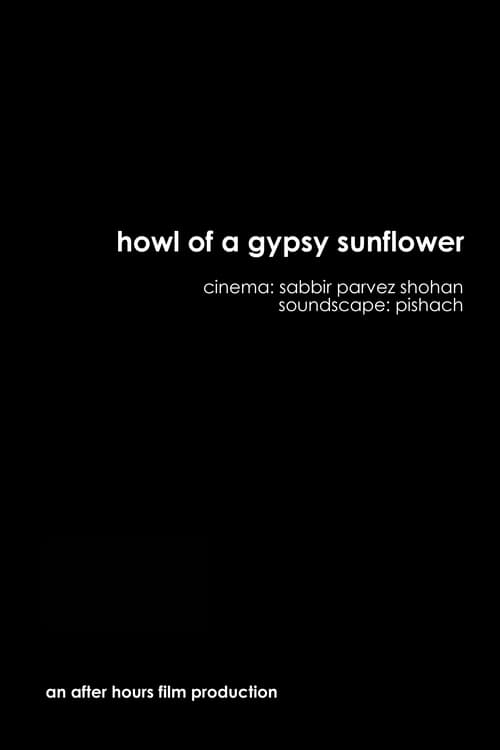 Howl of a Gypsy Sunflower