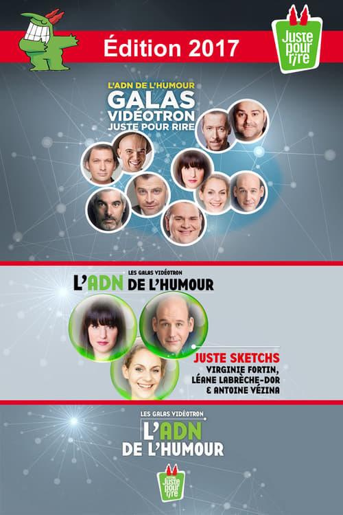 Juste Pour Rire 2017 - Gala Juste Sketchs (2017)