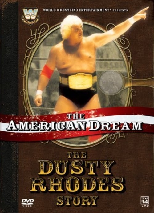 The American Dream: The Dusty Rhodes Story