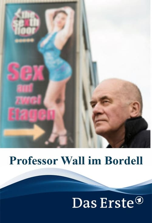 Assistir Filme Professor Wall im Bordell Com Legendas
