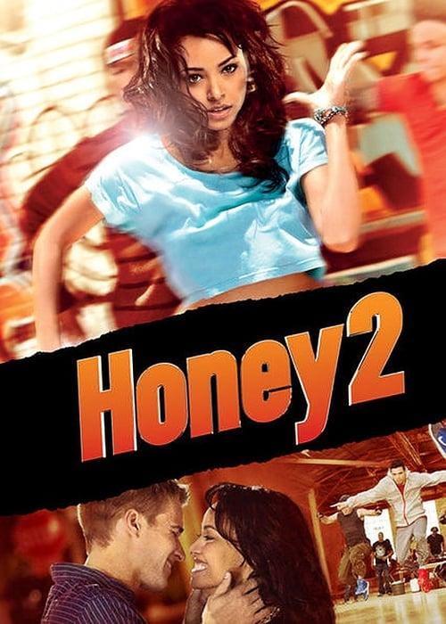 Honey 2 - Poster
