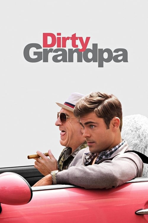 The poster of Dirty Grandpa