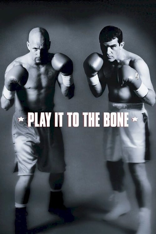 Play It to the Bone (1999) Poster