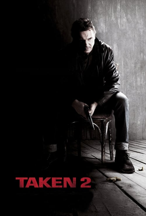 Watch Taken 2 (2012) Best Quality Movie
