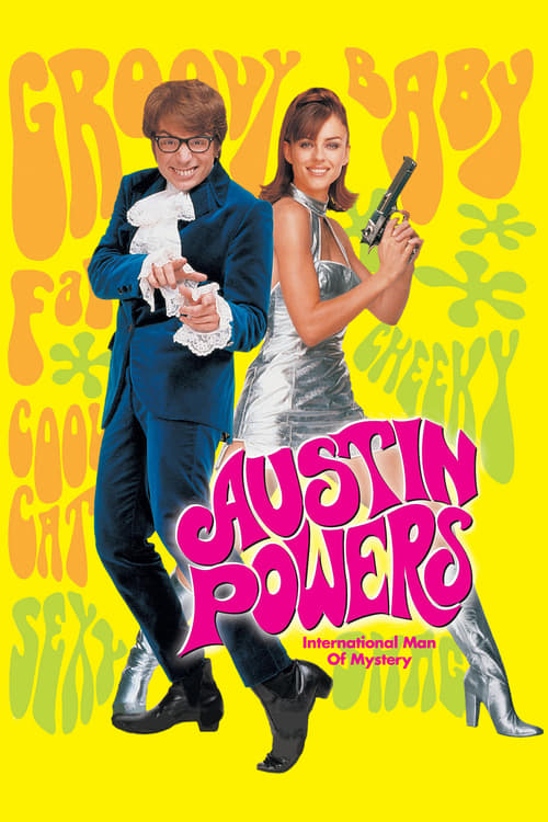 Streaming Austin Powers: International Man of Mystery (1997) Full Movie