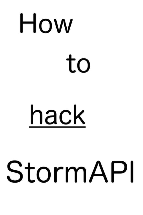How to hack StormAPI. MEGA