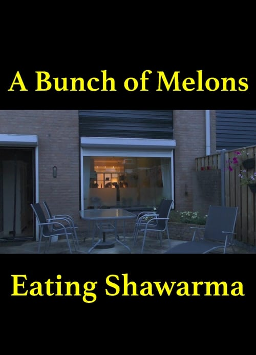 A Bunch of Melons Eating Shawarma Episoden Online