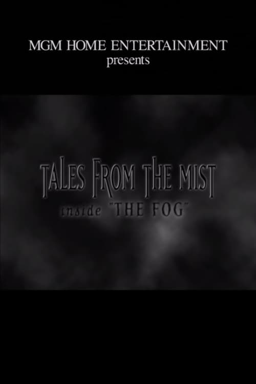 Mira La Película Tales from the Mist: Inside 'The Fog' Con Subtítulos