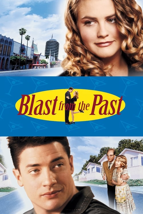 Blast from the Past film en streaming