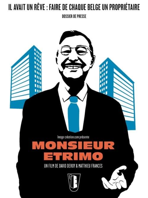 Regarder Le Film Monsieur Etrimo Entièrement Gratuit