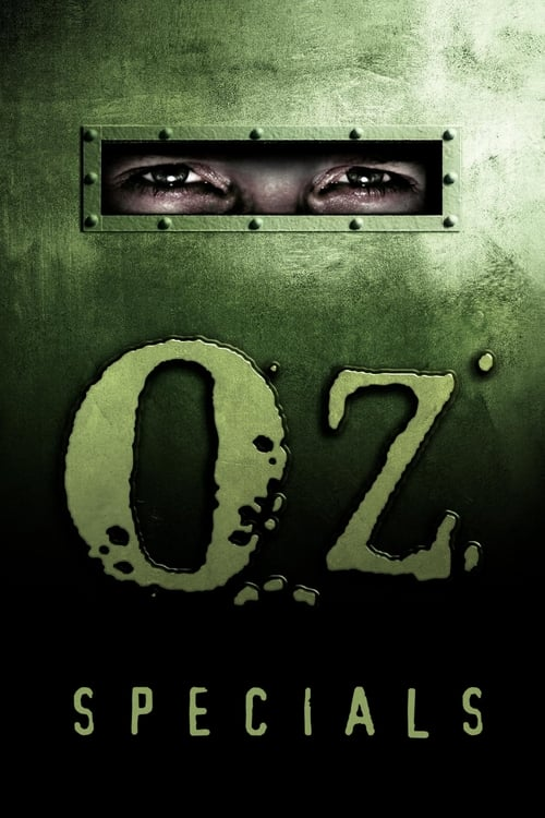 Oz: Specials