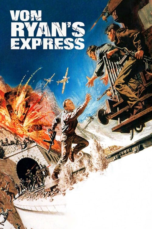 Download Von Ryan's Express (1965) Best Quality Movie