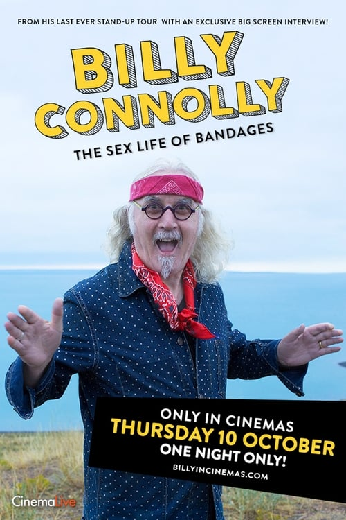 Billy Connolly: The Sex Life of Bandages (2019)