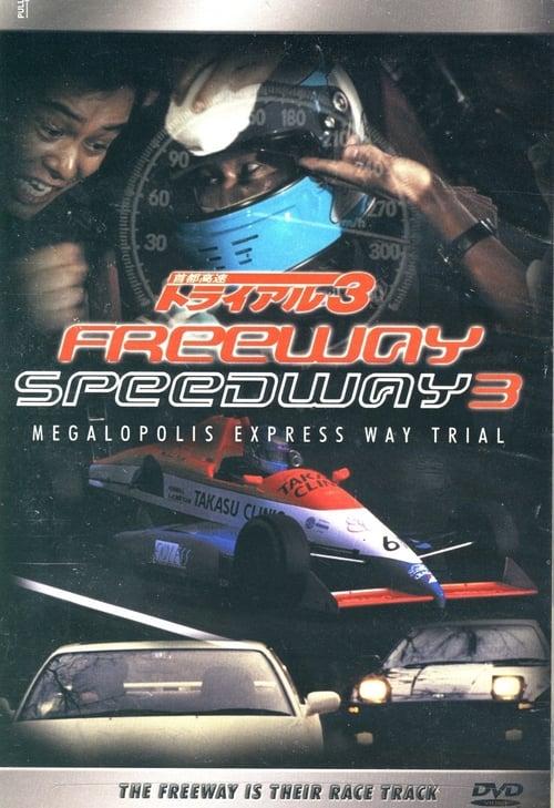 Freeway Speedway 3 (1991)