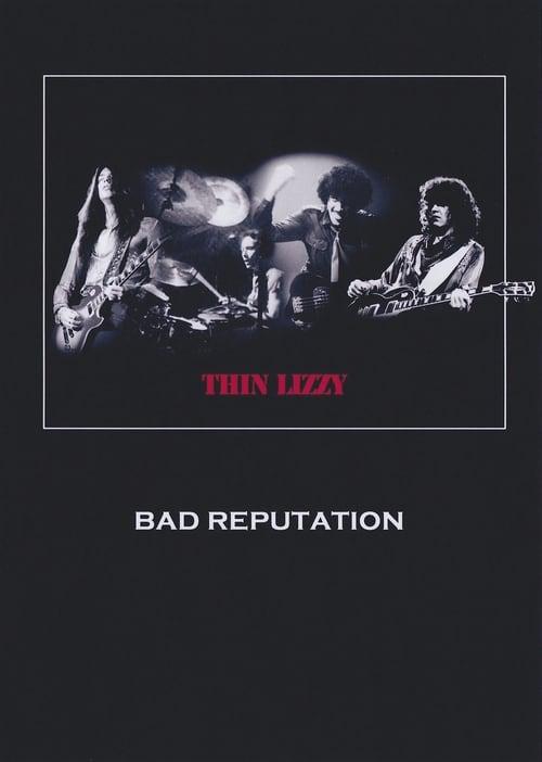 Thin Lizzy: Bad Reputation (2011)
