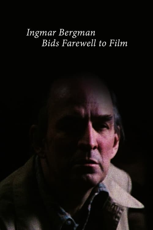 Regarder Ingmar Bergman tar farväl av filmen En Français En Ligne