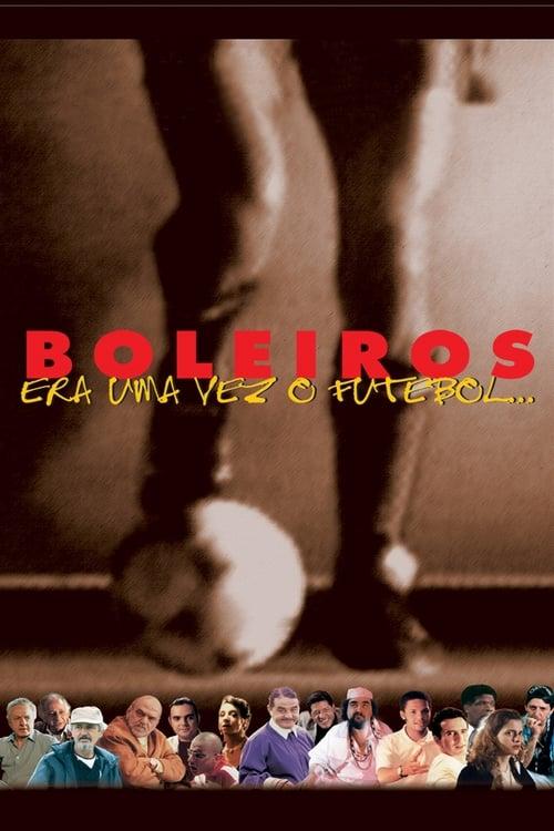 Filme Boleiros - Era Uma Vez o Futebol... Com Legendas Em Português