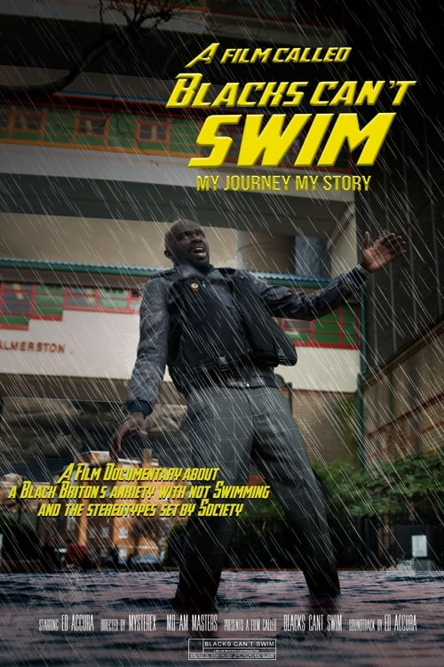 A Film Called Blacks Can't Swim (My Journey My Story)