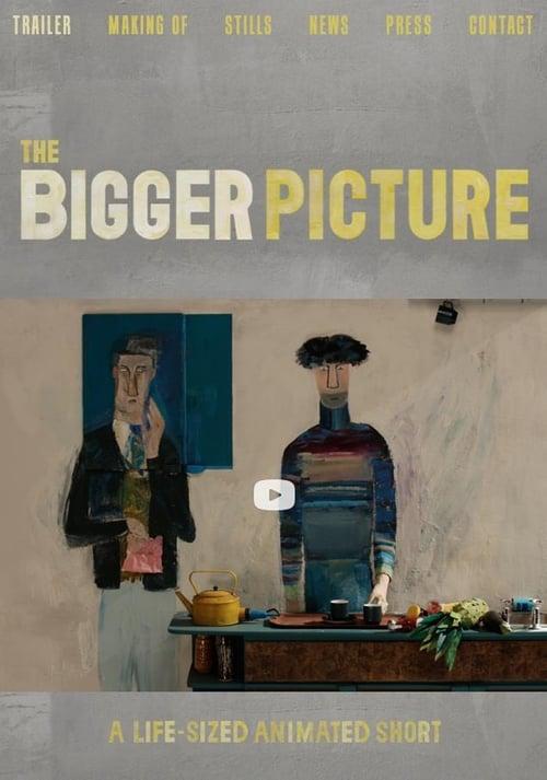 • The Bigger Picture (2014) •