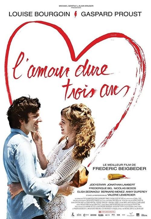 L'amour dure trois ans (2011)