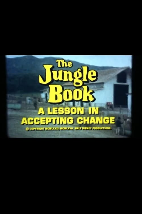 Ver The Jungle Book: A Lesson in Accepting Change Gratis En Español