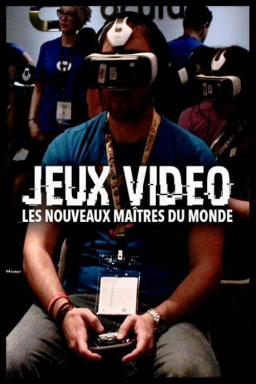 مشاهدة Jeux vidéo: Les nouveaux maîtres du monde في ذات جودة عالية HD 1080p