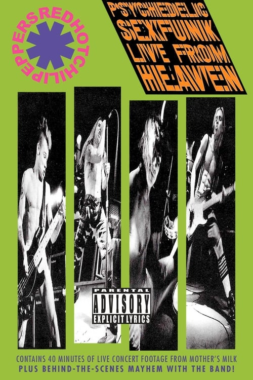 Film Red Hot Chili Peppers: Psychedelic Sexfunk Live from Heaven Complètement Gratuit