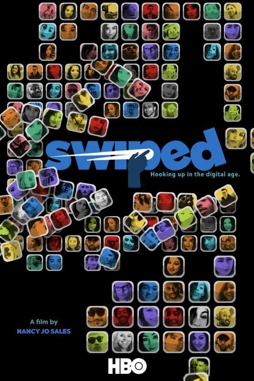 Watch Swiped: Hooking Up in the Digital Age Online IMDB