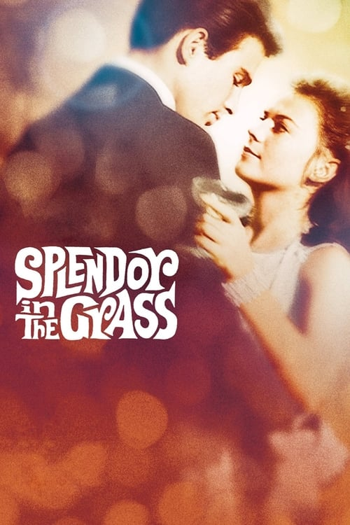 Streaming Splendor in the Grass (1961) Full Movie