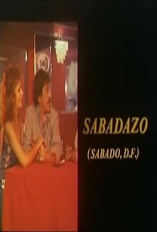 Filme Sabadazo (Sábado, D.F.) Em Boa Qualidade Hd 1080p