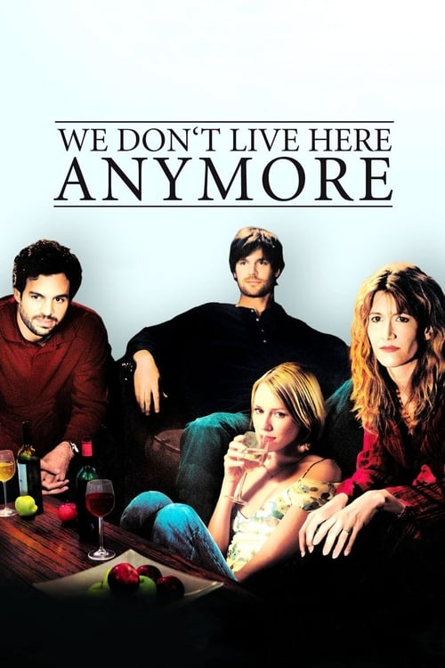 We Don't Live Here Anymore (2004) Poster