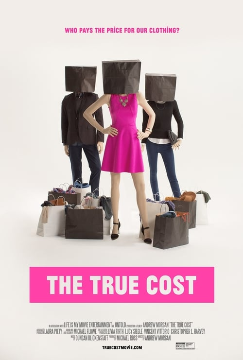 The True Cost (2015) Poster