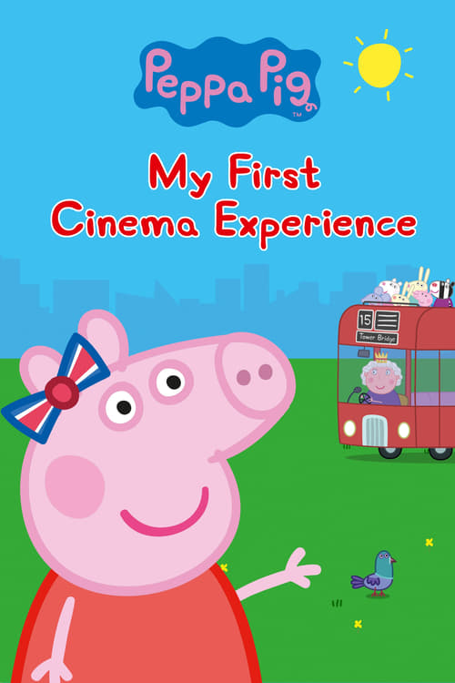 Peppa Pig: My First Cinema Experience (2017) Poster