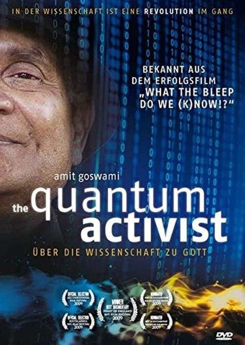 The Quantum Activist (2009) Poster