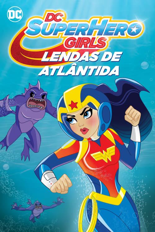 Assistir DC Super Hero Girls: Lendas de Atlântida 2018 - HD 720p Dublado Online Grátis HD
