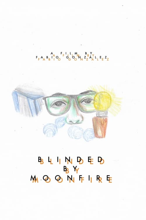 Blinded by Moonfire