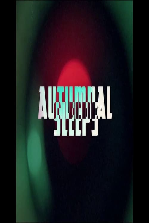 Watch Autumnal Sleeps Online Free megashare
