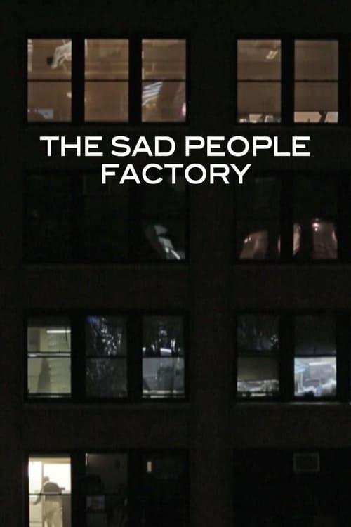 Sad People Factory ( Sad People Factory )
