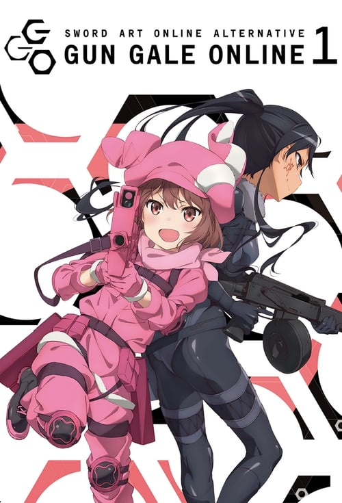 Sword Art Online Alternative: Gun Gale Online: Season 1