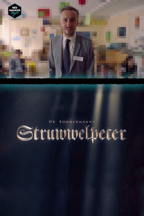 شاهد الفيلم Dr. Böhmermanns Struwwelpeter في نوعية جيدة