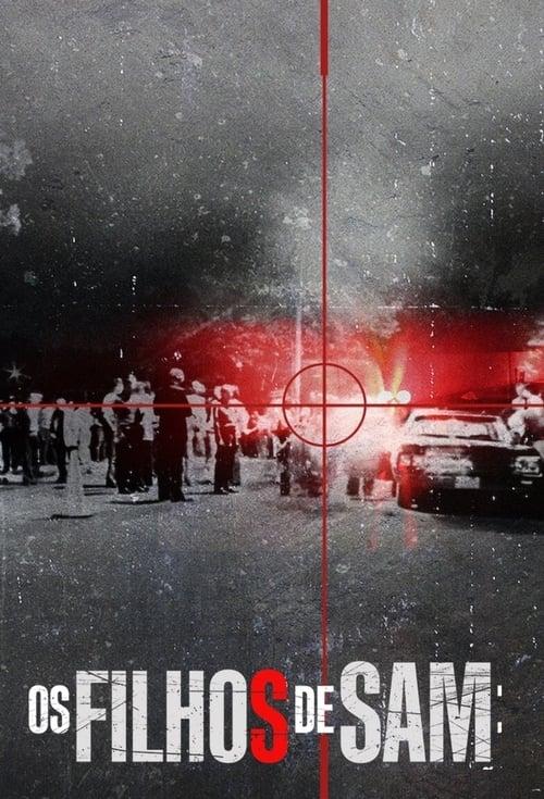 Os Filhos de Sam: Loucura e Conspiração 1ª Temporada Completa 2021- Dublado 5.1 WEB-DL 1080p