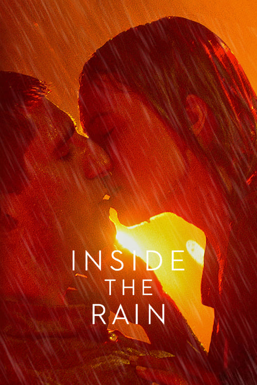 Streaming Inside the Rain (2020) Full Movie