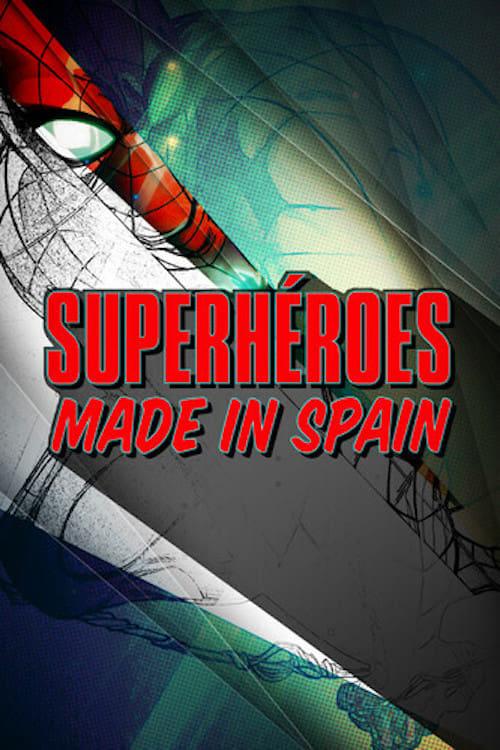 Superhéroes made in Spain