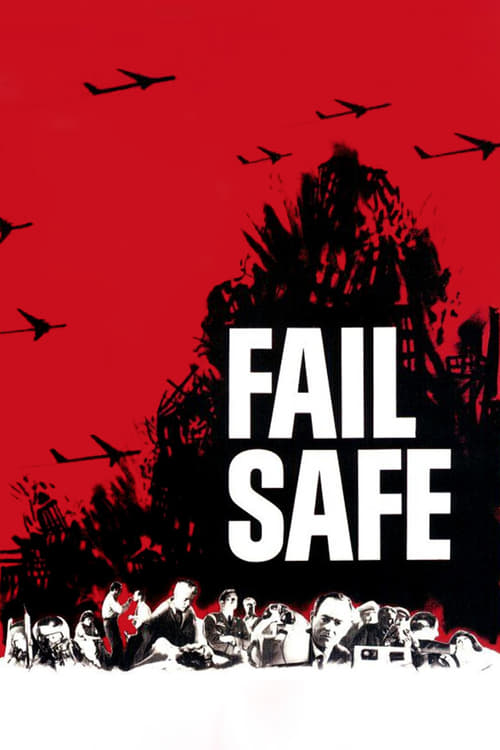 Watch Fail Safe (1964) Full Movie