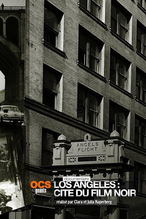 Mira La Película Los Angeles: Cité du Film Noir Con Subtítulos