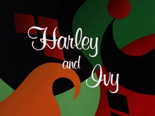 Batman: The Animated Series: Season 1 – Episod Harley and Ivy